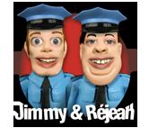 Jimmy et Réjean